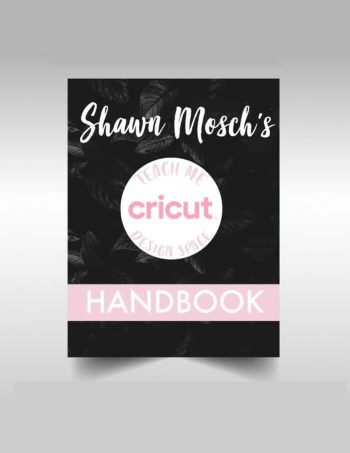 Teach Me Cricut Design Space Handbook