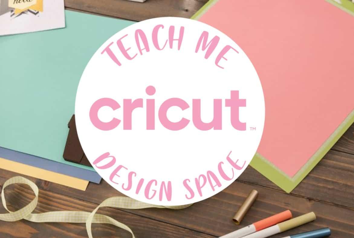 Teach Me Cricut Design Space class