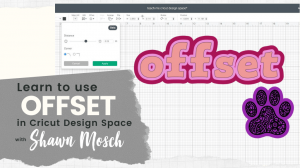 offset in Cricut Design Space