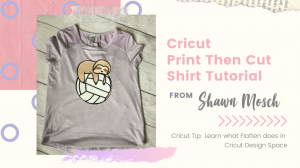 Cricut Print and Cut Shirt